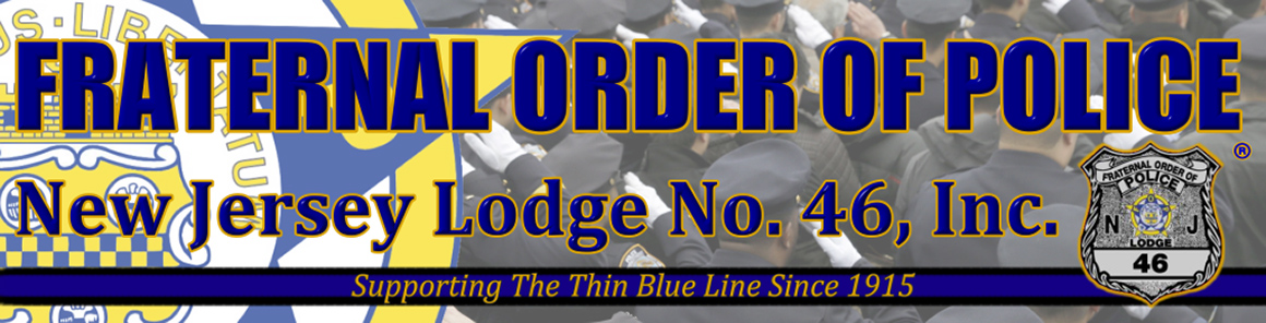 Fraternal Order of Police® New Jersey FOP Lodge No. 46, Inc.